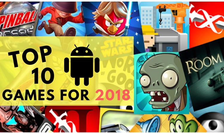 ২০১৮ সালের সেরা ১০টি অ্যান্ড্রয়েড গেমস! 1